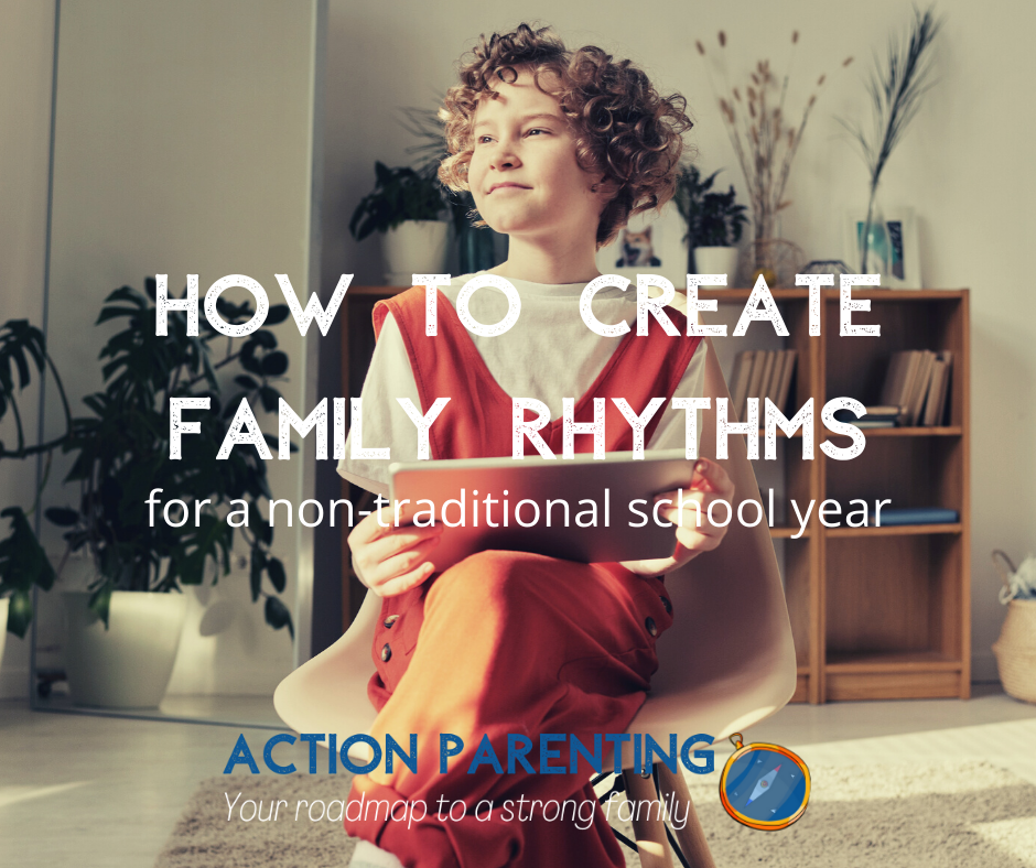 How to create family rhythms for a non-traditional school year