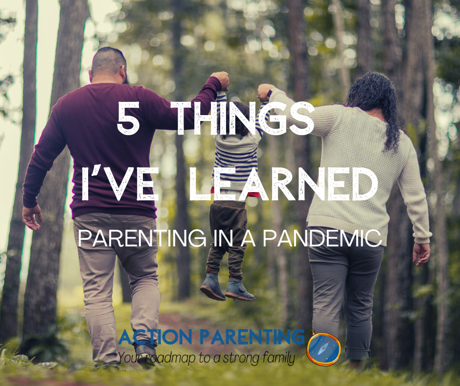 5 Things I've Learned While Parenting in a Pandemic