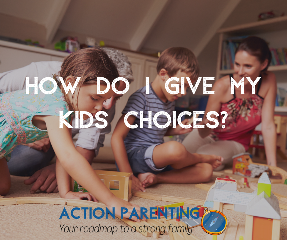 How do i give my kids choices